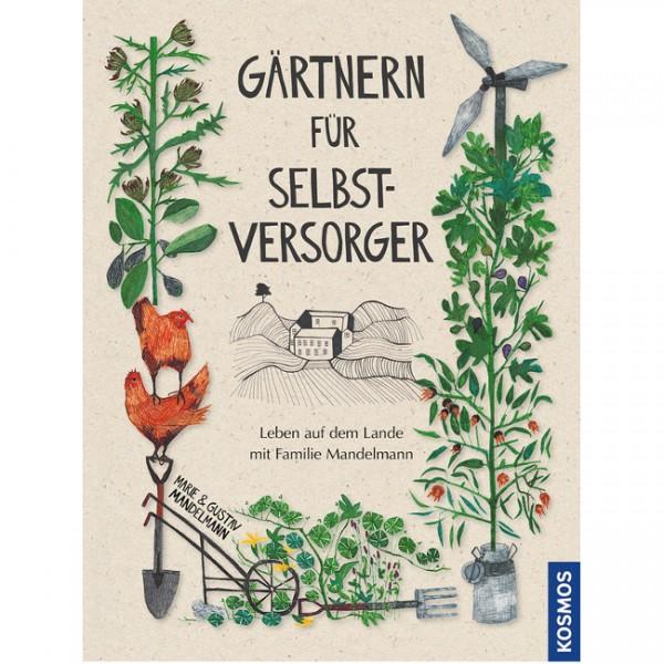 Gärtnern für Selbstversorger