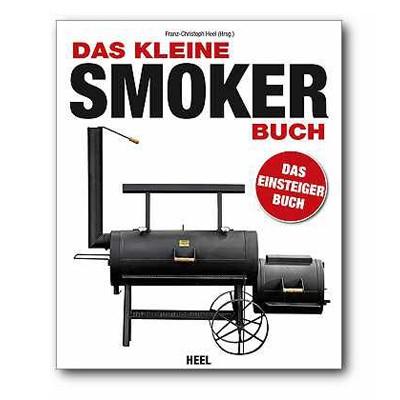 Das kleine Smoker Buch